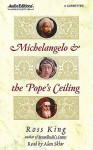 Michelangelo and the Pope's Ceiling (Audio) - Ross King