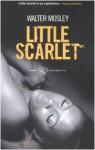 Little Scarlet - Walter Mosley, Wu Ming 1