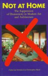 Not At Home: The Suppression Of Domesticity In Modern Art And Architecture - Christopher Reed