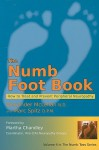 The Numb Foot Book - How to Treat and Prevent Peripheral Neuropathy (Numb Toes) - Alexander McLellan, Chris Gibson