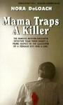 Mama Traps A Killer - Nora DeLoach