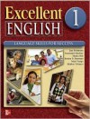 Excellent English - Level 1 (Beginning) - Student Book - Forstrom Jan, Susannah MacKay, Kristin Sherman, Shirley Velasco, Mari Vargo, Marta Pitt