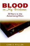 Blood on My Briefcase - Chris Miller