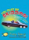You Must Be Skidding! - Tony Davis, Shane Nagle