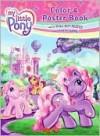 My Little Pony Color and Poster Book - Jenny Bak, Ken Edwards, Gayle Middleton