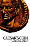 Caesar's Coin - Jack Casserly