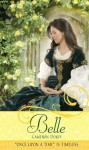 "Belle: A Retelling of ""Beauty and the Beast"" (Once Upon a Time) - Cameron Dokey, Mahlon F. Craft"