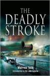 Deadly Stroke, The - Warren Tute