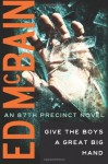 Give the Boys a Great Big Hand ( 87th Precinct #11) - Ed McBain