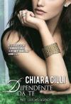 Dipendente Da Te - Chiara Cilli