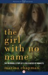 The Girl With No Name: The Incredible Story of a Child Raised by Monkeys - Marina Chapman, Lynne Barrett-Lee