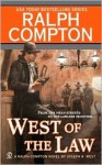 West of the Law - Joseph A. West, Ralph Compton