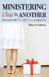 Ministering One to Another - Mary Johnson