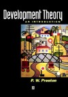 Development Theory: An Introduction to Moral Philosophy - Peter Preston