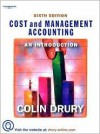 Cost and Management Accounting: An Introduction - Colin Drury