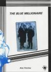 The Blue Millionaire (Mod Crop) - Alan Fletcher