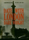 Date with London - Dare Wright