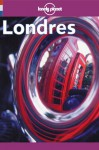 Lonely Planet Londres - Pat Yale, Lonely Planet