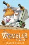 The Wombles at Work. by Elisabeth Beresford - Elisabeth Beresford, Nick Price