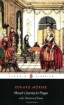 Mozart's Journey to Prague and a Selection of Poems - Eduard Mörike, Eduard Mörike, David Luke