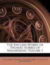 The English Works of Thomas Hobbes of Malmesbury, Volume 1 - Thomas Hobbes, Thucydides, Homer