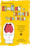 Will Shortz Presents KenKen to Exercise Your Brain: 100 Challenging Logic Puzzles That Make You Smarter - Will Shortz, Tetsuya Miyamoto, KenKen Puzzle LLC