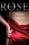 Moord voor mij (book #9) - Karen Rose