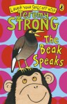 The Beak Speaks (Laugh Your Socks Off with Jeremy Strong) - Jeremy Strong