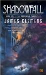 Shadowfall - James Clemens