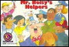 Mr. Noisy's Helpers - Rozanne Lanczak Williams, Kathleen Dunne