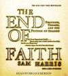 The End of Faith - Sam Harris, Brian Emerson