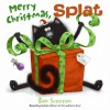 Merry Christmas, Splat (nook kids ) - Rob Scotton