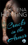 Cracks in the Armor - Helena Hunting