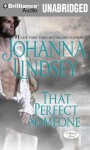That Perfect Someone - Johanna Lindsey, Laural Merlington