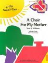 A Chair for My Mother: Little Novel-Ties - Garrett Christopher