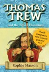 Thomas Trew and the Flying Huntsman - Sophie Masson, Ted Dewan