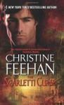 The Scarletti Curse - Christine Feehan