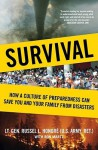 Survival: How a Culture of Preparedness Can Save You and Your Family from Disasters - Russel L. Honoré, Russel L. Honore