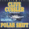 Polar Shift (Numa Files, #6) - Scott Brick, Clive Cussler, Paul Kemprecos