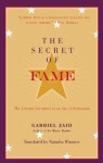 The Secret of Fame: The Literary Encounter in an Age of Distraction - Gabriel Zaid