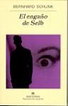 El engaño de Selb (Panorama de narrativas, 562) - Bernhard Schlink