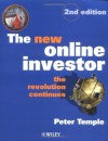 The New Online Investor: The Revolution Continues (21st Century Investor) - Peter Temple