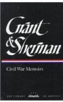 Grant and Sherman: Civil War Memoirs Boxed Set (Library of America) - Ulysses S. Grant, William Tecumseh Sherman, Mary D. McFeely, William S. McFeely, Charles Royster