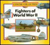 Fighters of WW II (Concise)(Oop) - B. Marvis, Chelsea House Publishers