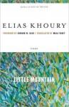 Little Mountain - Elias Khoury, Maia Tabet, Edward W. Said