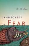 Landscapes of Fear - Yi-Fu Tuan