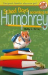 School Days According to Humphrey - Betty G. Birney