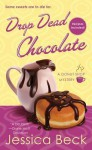 Drop Dead Chocolate: A Donut Shop Mystery - Jessica Beck