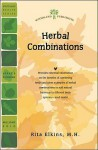 Herbal Combinations - Woodland Publishing, Rita Elkins MH