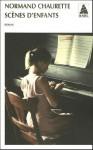 Scènes d'enfants - Normand Chaurette